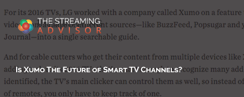 Is Xumo The Future of Smart TV Channels?